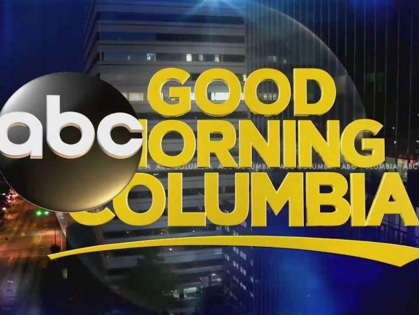 Good Morning Columbia
